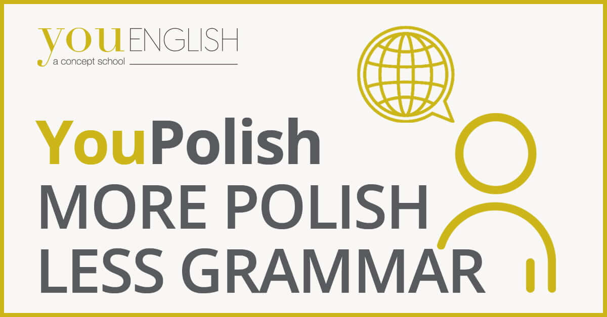 Speak More Polish Less Grammar